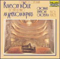 Gershwin: Rhapsody in Blue; An American in Paris - Cincinnati Symphony Orchestra; Erich Kunzel (conductor)