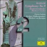 Mahler: Symphony No.9, Kindertotenlieder, Rnckert-Lieder - Christa Ludwig (vocals); Berlin Philharmonic Orchestra; Herbert von Karajan (conductor)