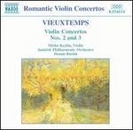 Vieuxtemps: Violin Concertos Nos. 2 and 3