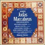 Handel: Judas Maccabeus [Highlights]