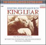 Shostakovich: King Lear-Film Music & Incidental Music