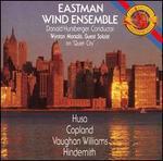 Eastman Wind Ensemble Plays Husa, Copland, Vaughan Williams, Hindemith