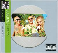 Playlist Your Way - Sublime