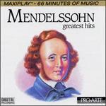 Mendelssohn Greatest Hits