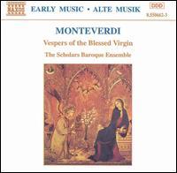 Monteverdi: Vespers of the Blessed Virgin - Scholars Baroque Ensemble