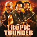Tropic Thunder [Original Soundtrack]
