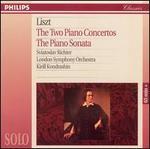 Liszt: The Two Piano Concertos; The Piano Sonata