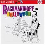 Rachmaninoff in Hollywood-Piano Concerto No. 3 (Complete) With Ashkenazy & Ormandy, Rhapsody on a Theme From Paganini; Excerpts From Piano Concerto No. 2, Symphonic Dances, and Vespers