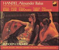 Handel: Alexander Balus - D'Anna Fortunato (vocals); Edward Brewer (harpsichord); Frederick Urrey (vocals); Jennifer Lane (vocals);...