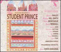 Sigmund Romberg: The Student Prince - Bonaventura Bottone (vocals); Bruce Rankin (vocals); David Rendall (vocals); Diana Montague (vocals);...