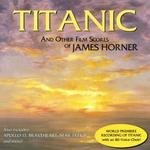 Titanic & Other Scores of James Horner