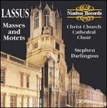 Lassus: Masses and Motets