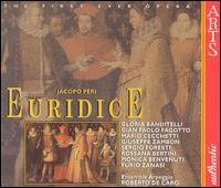 Jacopo Peri: Euridice - Carlo Alberto Veronesi (tenor); Cristiano Tavassi (bass); Furio Zanasi (bass); Gian Paolo Fagotto (tenor);...
