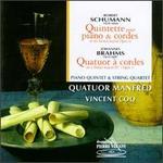 Schumann: Quintette pour Piano & Cordes; Brahms: Quatuor � Cordes