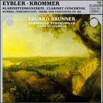 Joseph Eybler, Franz Vinzenz Krommer: Clarinet Concertos