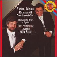 Rachmaninoff: Piano Concerto No. 3; Rhapsody on a Theme of Paganini - Vladimir Feltsman (piano); Israel Philharmonic Orchestra; Zubin Mehta (conductor)