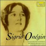 Sigrid Onegin Sings Arias