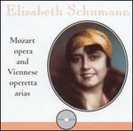 Elisabeth Schumann: Mozart Opera & Viennese Operetta Arias