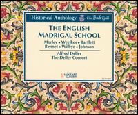 The English Madrigal School - Alfred Deller (counter tenor); Deller Consort; Eileen Poulter (soprano); Gerald English (tenor); Mary Thomas (soprano);...