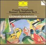 Cesar Franck: Symphonie; Albert Roussel: Symphonie No. 3