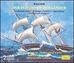 Wagner: Der fliegende HollSnder; G�tterdSmmerung Immolation Scene