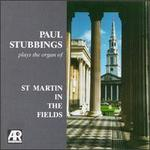 Paul Stubbings plays the organ of St. Martin in the Fields