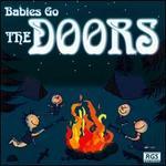 Babies Go the Doors