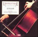 Unforgettable Classics: Cello