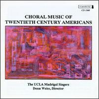 Choral Music of Twentieth Century Americans - Alex Kariotis (tenor); Christina Economides (alto); Dan Frimerman (bass); David Babich (bass); Heather Dolph (soprano);...