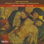 Music for Holy Week at the Chapel of the Dukes of Braganza