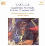 Casella: Paganiniana / Serenata / La Giara Suite