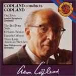Copland: Our Town; The Red Pony Suite; El Sal=n MTxico; Danz=n Cubano; Three Latin American Sketches