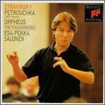 Stravinsky: Petrouchka; Orpheus