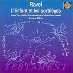 Ravel: L'Enfant Et Les Sortileges