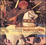 Monteverdi: Madrigali Guerrieri et Amorosi