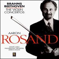 Beethoven, Brahms: The Violin Concertos - Aaron Rosand (violin); Monte Carlo Philharmonic Orchestra; Derrick Inouye (conductor)