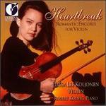 Heartbreak: Romantic Encores For Violin