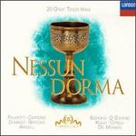 Nessun Dorma ~ 20 Great Tenor Arias / Pavarotti, Carreras, Domingo, Bergonzi, Aragall, Bjrling, Di Stefano, Kollo, Corelli, Del Monaco...