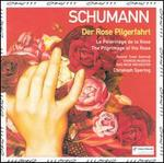 Schumann: Pilgrimage of the Rose