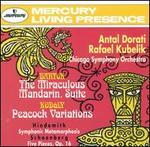 Bart�k: The Miraculous Mandarin Suite; Kod�ly: Peacock Variations