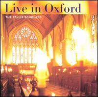 Tallis Scholars Live in Oxford - The Tallis Scholars (choir, chorus)