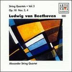 Beethoven: String Quartets, Op. 18, Nos. 3 & 4