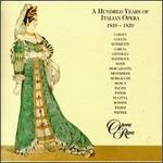 100 Years of Italian Opera, 1810-1820