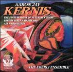 Aaron Jay Kernis: Chamber Music