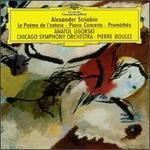 Alexander Scriabin: Le Po�me de l'extase; Piano Concerto; Prom�th�e