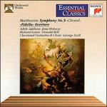 Beethoven: Symphony No. 9: Choral / Fidelio Overture (Essential Classics)