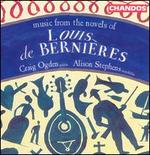 Music from the Novels of Louis de BerniFres
