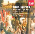 Agur Jaunak: Musiques Basques