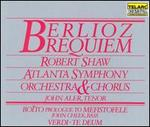 Berlioz: Requiem; Boito: Prologue to Mefistofele