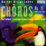 Villa-Lobos: Ch(ros No.11